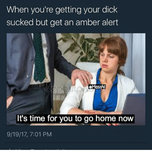 Getting your dick sucked